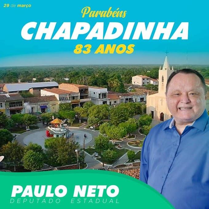 Deputado Paulo Neto homenageia Chapadinha em 83 Anos