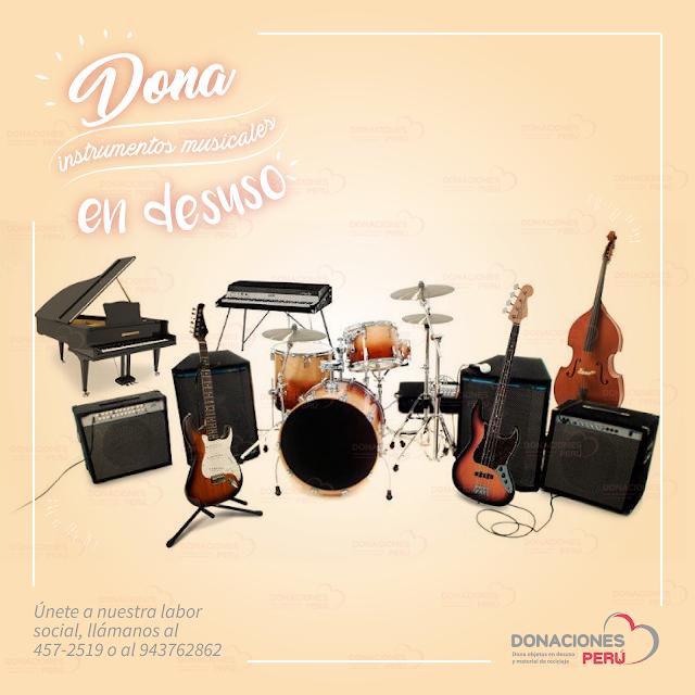 Dona instrumentos musicales - dona y recicla - recicla y dona - Donaciones Peru