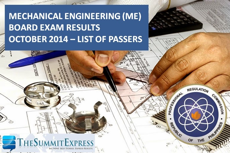 List of Passers: Mechanical Engineering (ME) Board Exam Results October 2014