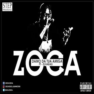 Imagem Zoca Zoca Feat. Dj Habias - Damo Da Tua Amiga