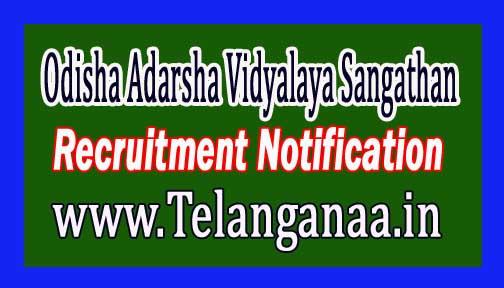 Odisha Adarsha Vidyalaya Sangathan OAVS Recruitment Notification 2017