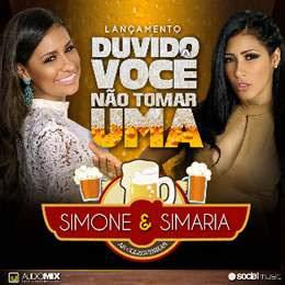 Baixar Muica Duvido Você Não Tomar Uma – Simone e Simaria
