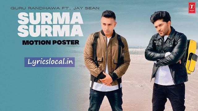 SURMA SURMA Song Lyrics | Guru Randhawa