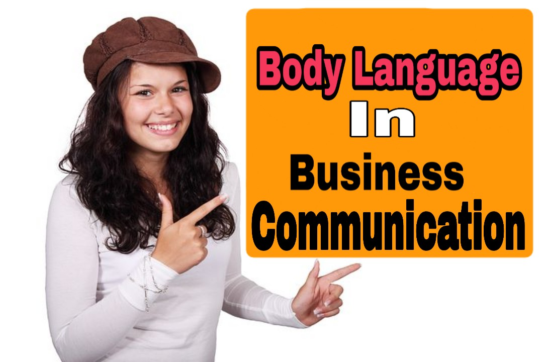 Body Language In Business Communication | Body Language In