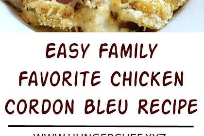Easy Family Favorite Chicken Cordon Bleu Recipe