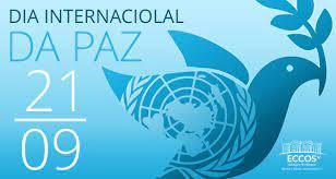 21/9 - Dia Internacional da Paz