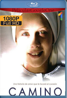 Camino [2008] [1080p BRrip] [Latino-Español] [GoogleDrive] LaChapelHD