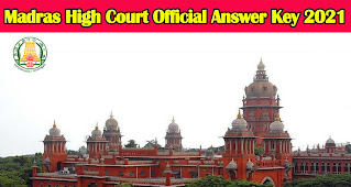 Madras High Court Office Assistant Official Answer Key 2021