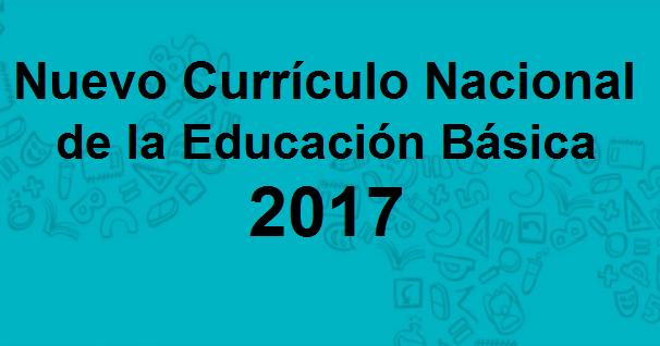Nuevo curr culo nacional entrar en vigencia el 2017 for Nuevo curriculo de educacion inicial