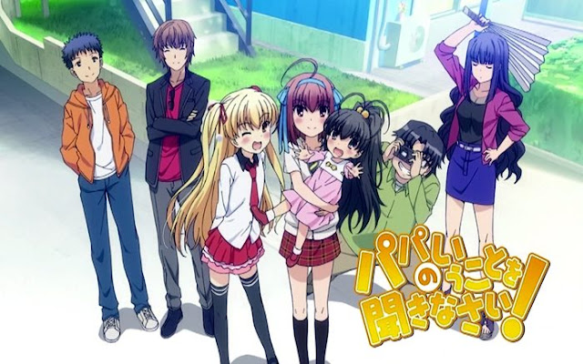 Papa no Iukoto wo Kikinasai! - Anime terbaik buatan feel