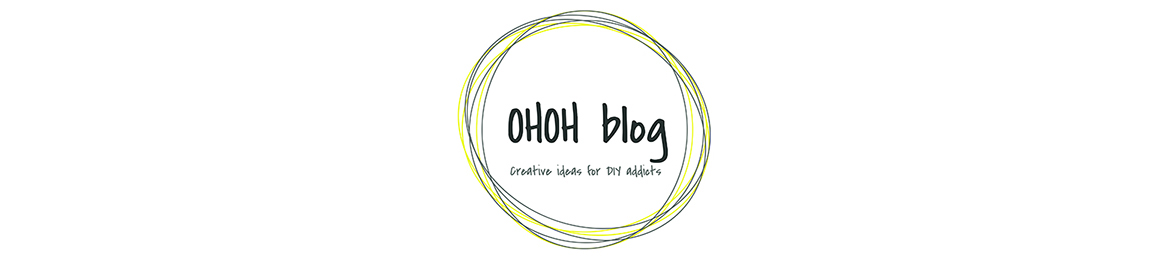 Ohoh blog - diy ve el sanatları
