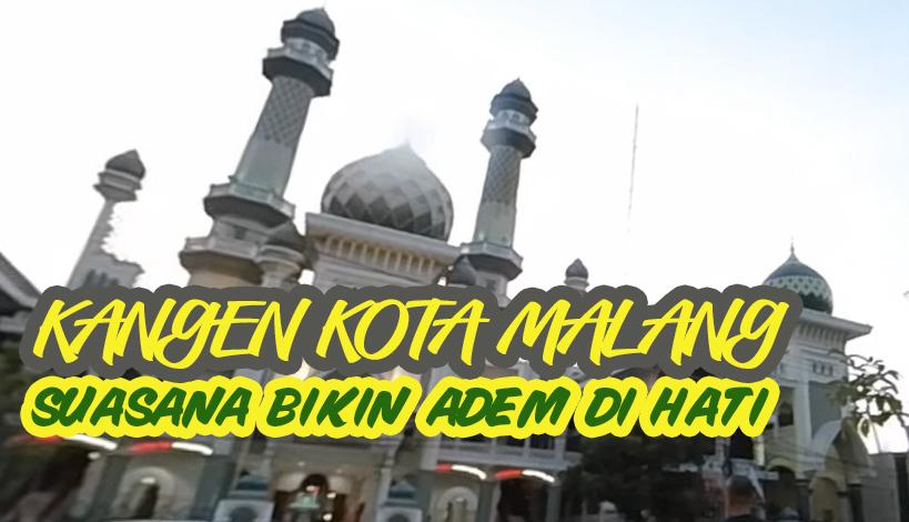 Kangen Kota Malang Dengan Segala Kesederhanaan Yang Bikin Adem