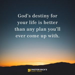 Can You Trust God for Your Destiny? by Rick Warren