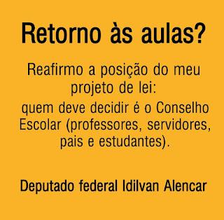 IDILVAN ALENCAR - RETORNO ÀS AULAS, QUEM DEVE DECIDIR É O CONSELHO ESCOLAR.