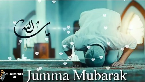 jumma Mubarak Whatsaap Status Video - Islamic Status Videos