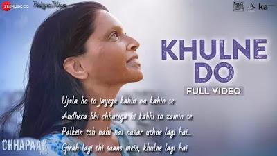 Khulne Do Hindi Song Lyrics - Chhapak - Arijit Singh