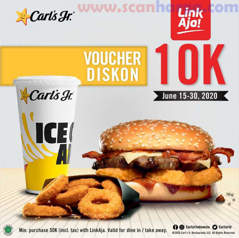Carls Jr Promo Dengan LinkAja Dapat Voucher Diskon 10K Hingga 30 Juni 2020