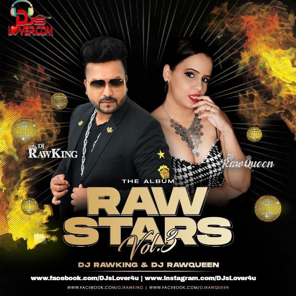 Rawstars Vol.3 DJ Rawking X DJ Rawqueen