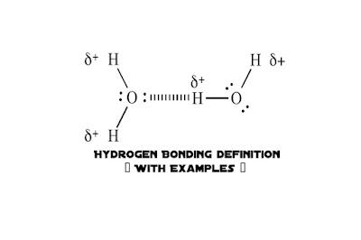 Hydrogen Bonding Definition.