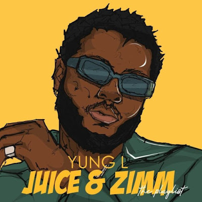 "Yung L aka Mr. Marley on deck comes through with the full body of work EP project dubbed ""Juice & Zimm""."