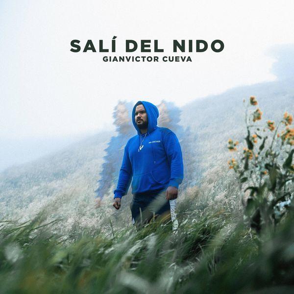 Gianvictor Cueva – Salí Del Nido (Feat.Los Cueva) (Single) 2021 (Exclusivo WC)