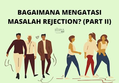 Bagaimana mengatasi masalah rejection