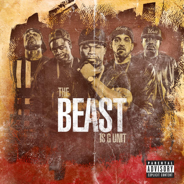 G-Unit - The Beast Is G Unit - EP Cover