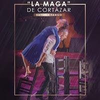 LA MAGA DE CORTÁZAR   Tango Show en Bogotá