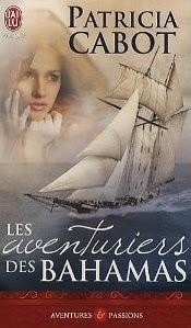 http://lachroniquedespassions.blogspot.fr/2013/11/les-aventuriers-des-bahamas-patricia.html#