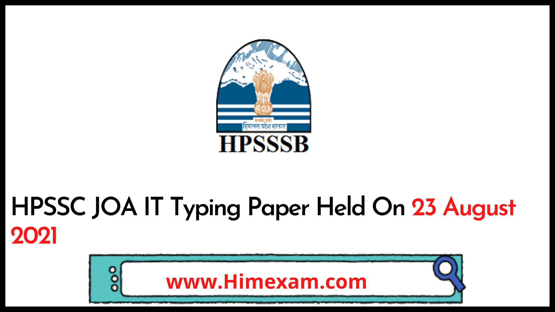 HPSSC JOA IT Typing Paper Held On 23 August 2021
