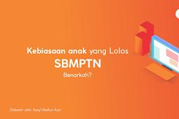 Sekilas SBMPTN dan Kebiasaan Anak yang Lolos SBMPTN, Apakah kamu termasuk?