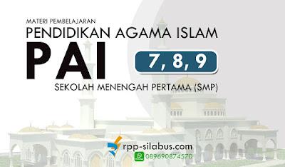 Materi Pembelajaran Pendidikan Agama Islam (PAI) SMP Kelas 7, 8 dan 9