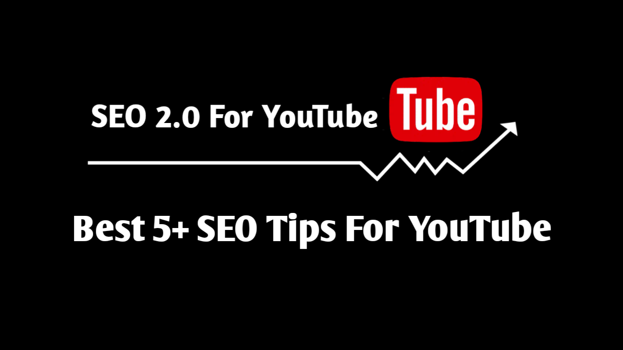 YouTube SEO 2.0  Best 5+ SEO Tips For YouTube  2019  What Is YouTube SEO,  What Is SEO 2.0,  Use Attractive Thumbnail In Videos,  Description In Video,  Use Keywords or Tags In Videos,  How To Do SEO For Youtube,  Best Youtube SEO Trick For Video Ranking,  Youtube Video Ko Kaise Rank Kare,  SEO 2.0 Kya Hai,  SEO 2.0 Kaise Kare,  Blogger Me SEO Kaise Kare,  Best Blogging SEO Tips For Blogger,  How To Grow Youtube Videos In 2020,  2020 Letest SEO Tips,  Upcoming SEO Tips,  YouTube SEO 2.0 | Best 5+ SEO Tips For YouTube  2019