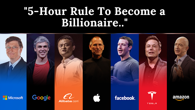 5-Hour Rule To Become a Billionaire.
