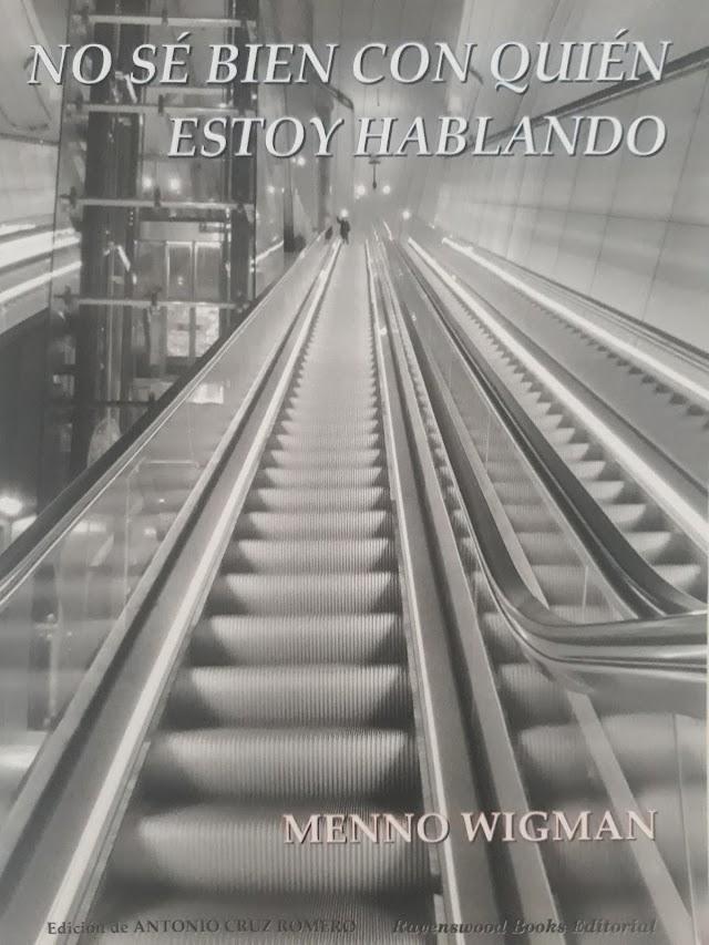 NO SÉ BIEN CON QUIÉN ESTOY HABLANDO de Menno Wigman, por Beatriz Pérez Sánchez y Emilio Aparicio
