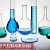 20 Contoh Perubahan Kimia, Pengertian, Sifat dan Ciri-Cirinya