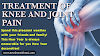Treatment of knee and joint pain and precautionary measures