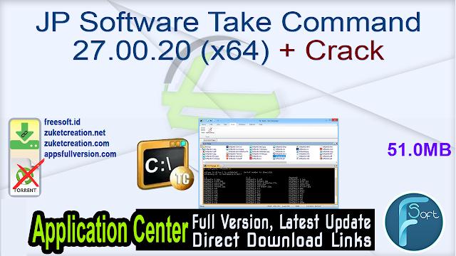 JP Software Take Command 27.00.20 (x64) + Crack