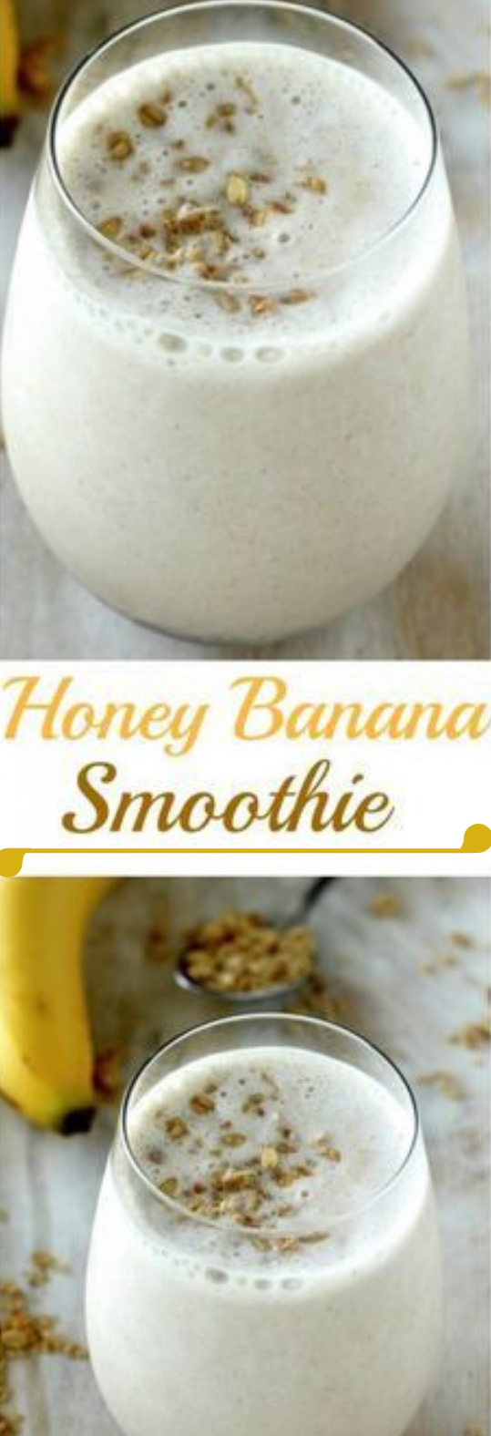The Best Banana & Honey Smoothie #smoothie #drink