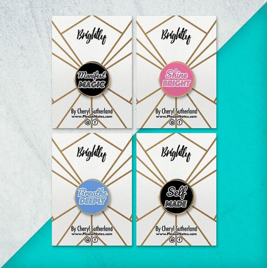 Cheryl Sutherland founder of PleaseNotes entrepreneur enamel pins positive inspirational messages personal growth journaling journal positive affirmations buttons pins