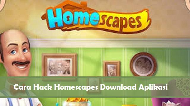 Cara Hack Homescapes Dengan Download Aplikasi