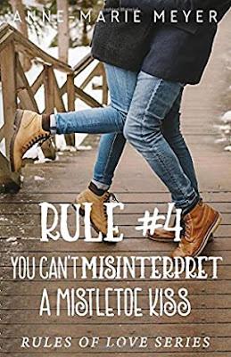 You Can't Misinterpret a Mistletoe Kiss by Anne Marie Meyer