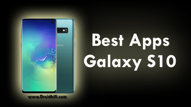 best-apps-galaxy-s10
