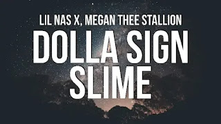 Lil Nas X – DOLLA SIGN SLIME Lyrics