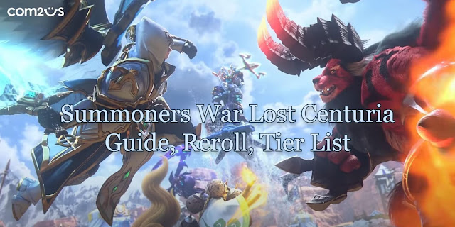 Summoners War Lost Centuria - Tier List, Reroll, Guide, Team Builds