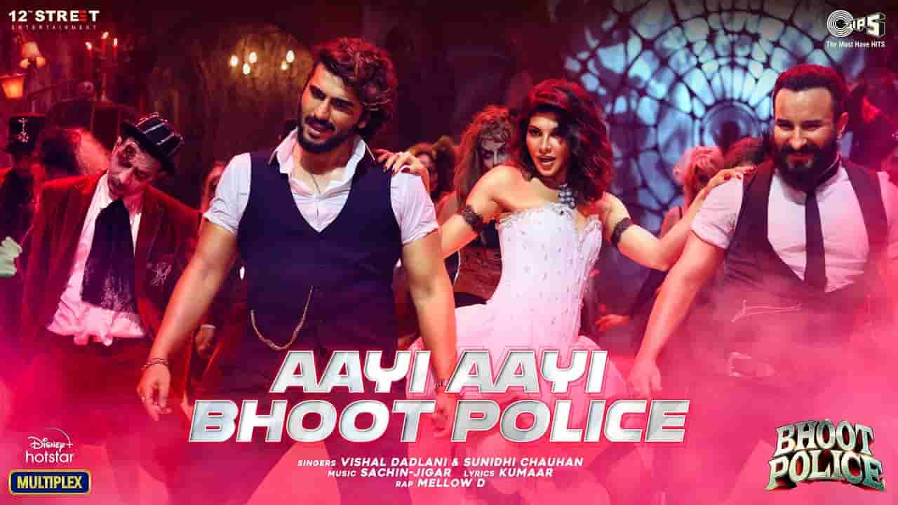 Aayi aayi bhoot police lyrics Bhoot police Vishal Dadlani x Sunidhi Chauhan x Mellow D Bollywood Song