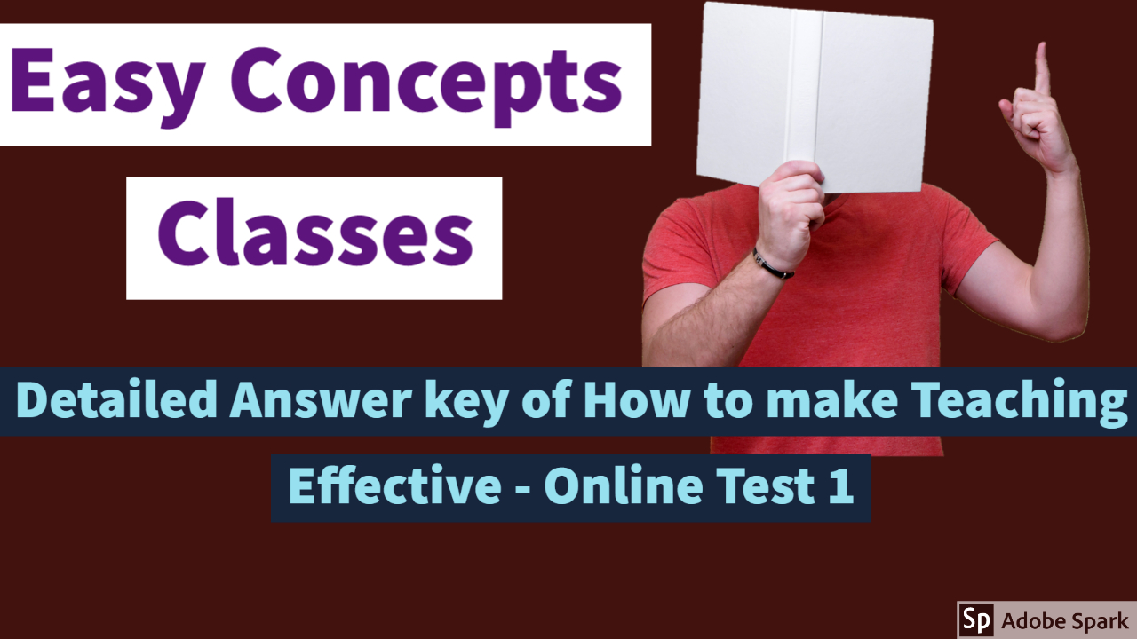 Detailed Answer key of How to make Teaching Effective - Online Test 1 | #Lockdown पाठशाला