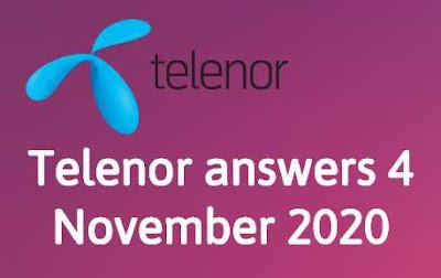 Telenor Quiz 4 November 2020    Telenor answers 4 November 2020