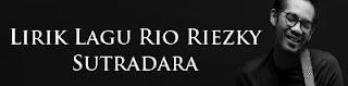 Lirik Lagu Rio Riezky - Sutradara