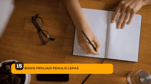 15. Bisnis Menjadi Penulis Lepas